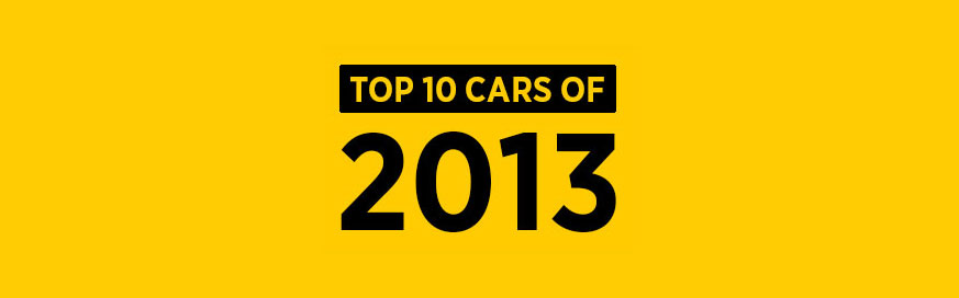 My top 10 cars of 2013
