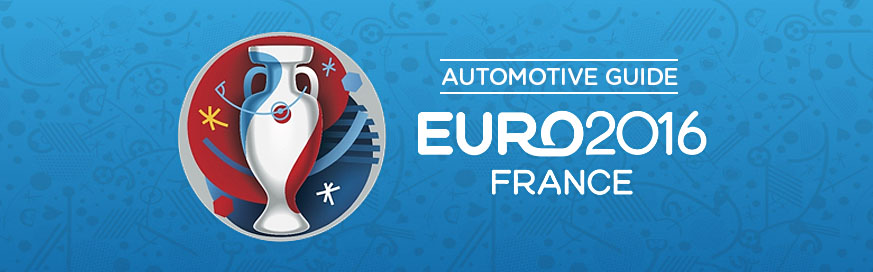 My automotive guide to Euro 2016